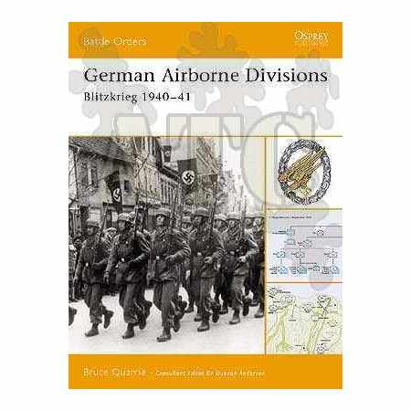 German Airborne Divisions BLITZKRIEG 1940–41 Battle Orders N°4
