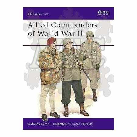 Allied Commanders of World War II - MEN-AT-ARMS series N°120